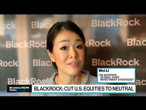 Why BlackRock Has Turned Neutral on U.S. Stocks