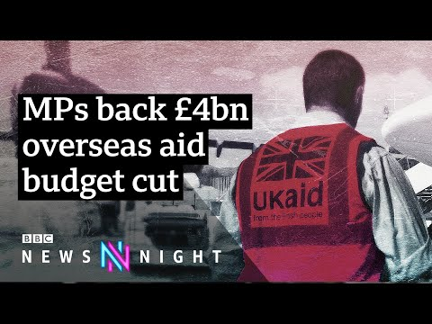 UK foreign aid cuts: What impact will it have? - BBC Newsnight