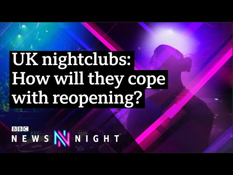 How will nightclubs cope with reopening? - BBC Newsnight