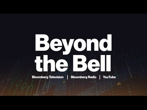 Beyond the Bell 07/28/2021